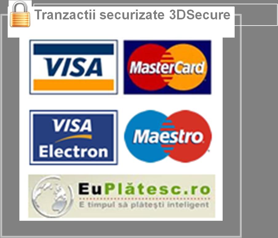 Tranzactii securizate prin Euplatesc.ro / VISA /Mastercard / Maestro